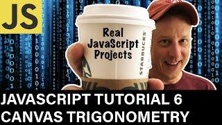 JavaScript Canvas API Trigonometry Tutorial