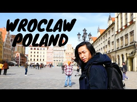 WROCLAW POLAND IS A DOPE CITY!