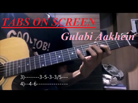 Guitar guitar tabs on screen : Gulabi Aakhein [Guitar LEAD tutorial]{TABS ON SCREEN+slow motion ...