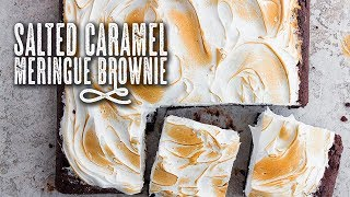 Salted Caramel Meringue Brownie - Topless Baker