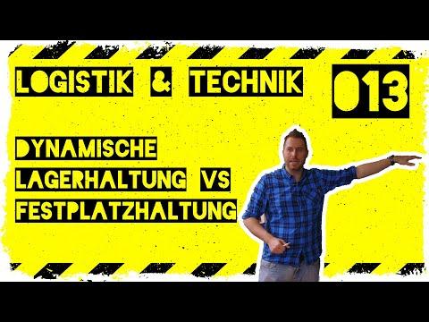 logistik&technik #013: Dynamische/Chaotische Lagerhaltung vs. Festplatzsystem