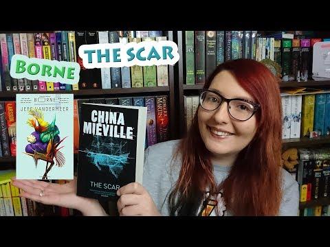 The Scar | Borne | New Weird - Book Reviews