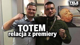 TOTEM POPEK SOBOTA i inni opowiadaj o filmie  RELACJA Z PREMIERY