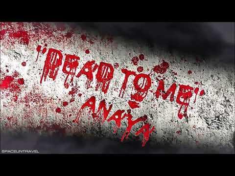 Anaya - Dead to Me