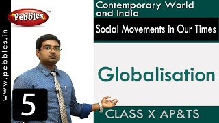 Globalisation :  Social Movements in Our Times | Social Science | Class 10