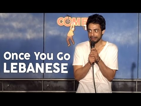 Once You Go Lebanese (Stand Up Comedy)