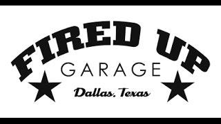 Fired Up Garage - REVIEWS - Auto Restoration Shop In Dallas