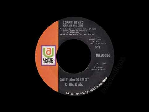 Galt MacDermot & His Orch. - Coffin Ed And Grave Digger