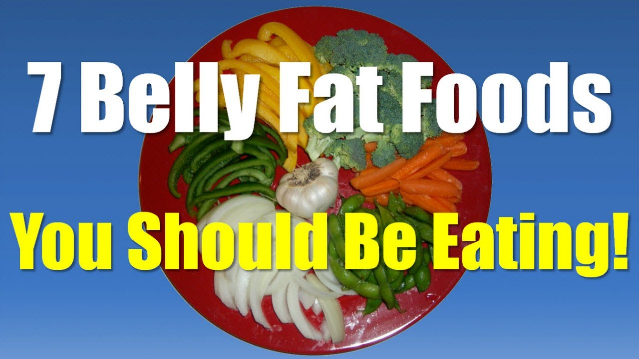Belly Fat Foods - Belly Fat Burning Foods - Foods That ...