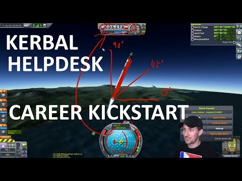 Kerbal Helpdesk EP03 – Tips on Kickstarting a New Career