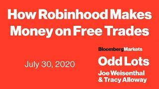 How Robinhood Makes Money On Free Trades