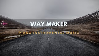 WAY MAKER Medley - 1 Hour Piano Instrumental for Worship | Prayer | Meditation | Study | Quiet Time
