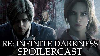 Resident Evil: Infinite Darkness Spoilercast