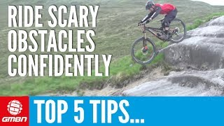 Top 5 Tips For Riding Scary Obstacles With Confidence