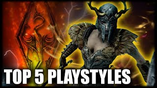 Skyrim - Top 5 Playstyles