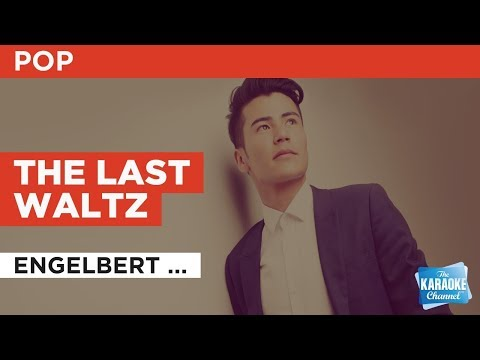 The Last Waltz in the style of Engelbert Humperdinck | Karaoke with Lyrics