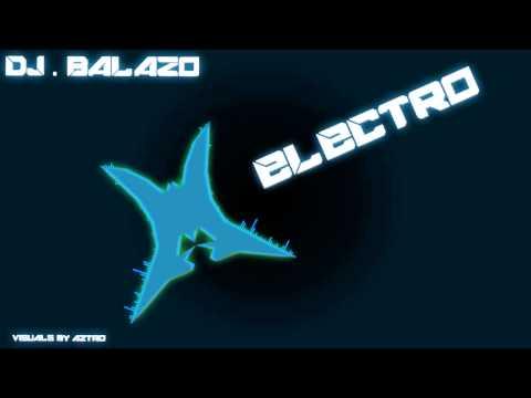 DJ.Balazo - All Of The Time (Electro)