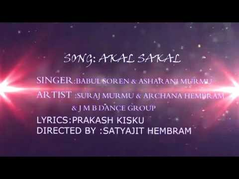 Akal sakal new santhali song