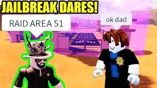 ROBLOX JAILBREAK DARES!!!