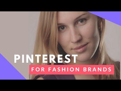 Pinterest Marketing for Fashion Brands 2018