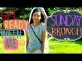 Get Ready With Me: Sunday Brunch in the Summer