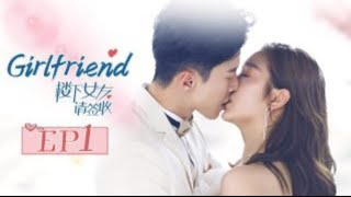 Girlfriend drama china (SUB INDO)
