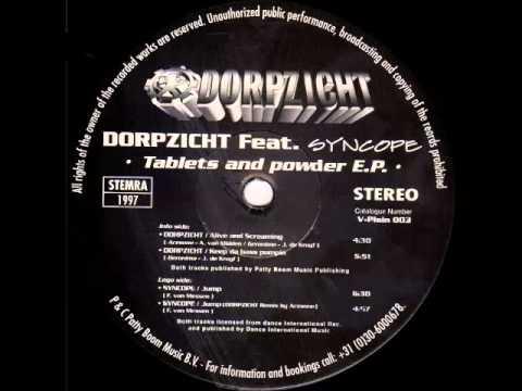 Dorpzicht - Alive And Screaming