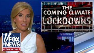 Ingraham warns of coming 'climate lockdowns'