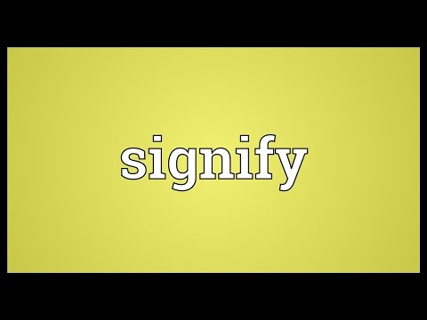 Signify Meaning