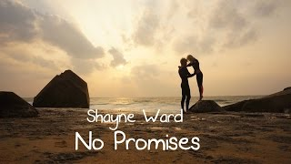 No Promises - Shayne Ward (tradução) HD