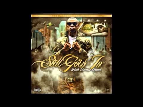 Rich Homie Quan - Pass Around - Still Goin In