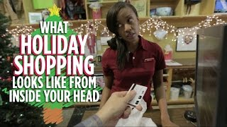 What Holiday Shopping Looks Like From Inside Your Head