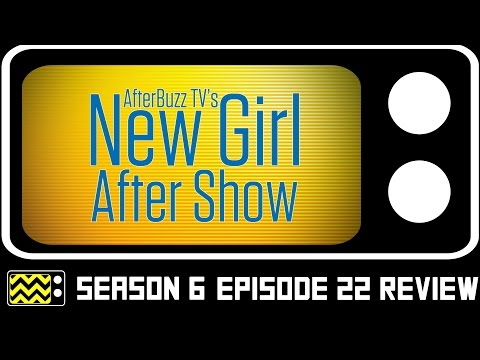 New Girl Season 6 Episode 22 Review & After Show | AfterBuzz TV