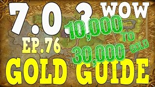 WoW Gold Farming 7.0.3 - Gold Guide Series Ep.76 - Stranglethorn | 10k-30k Gold - Legion
