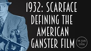 1932: Scarface - Defining the American Gangster Film