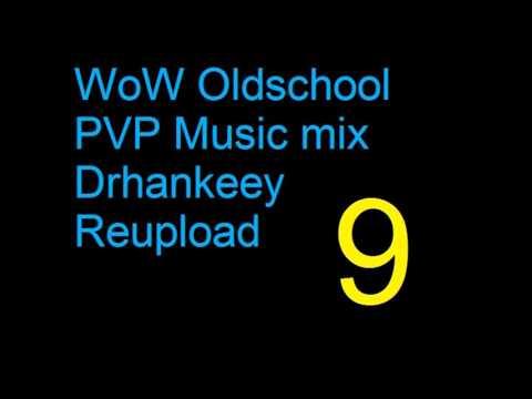 WoW - Oldschool PVP Music [Vol.9] - Drhankeey REUPLOAD