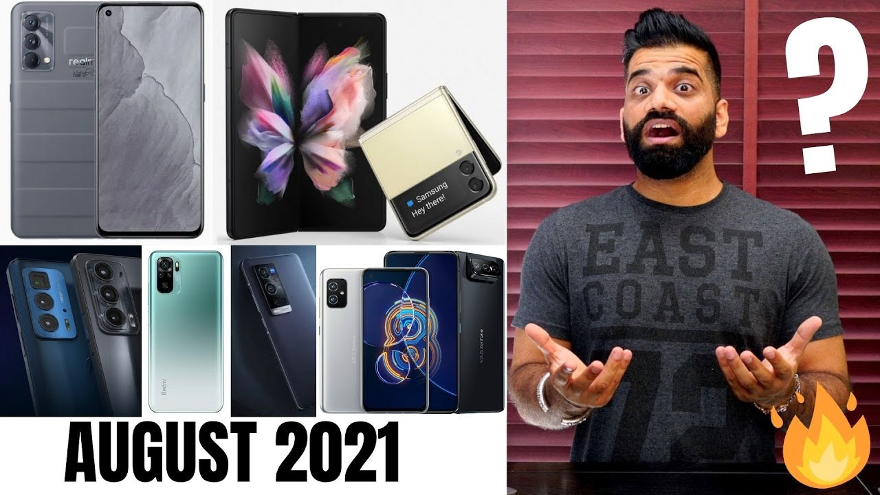 Top Upcoming Smartphones - August  2021🔥🔥🔥