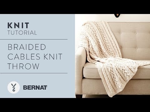 How to Knit a Blanket: Braided Cables Knit Throw