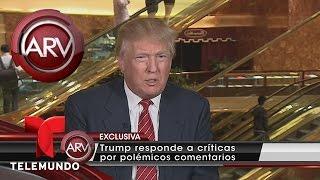 Donald Trump habla sobre sus declaraciones contra latinos | ...