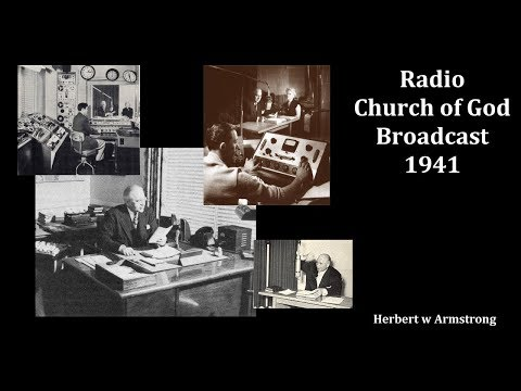 Radio Church of God Broadcast 1941 - Herbert W Armstrong