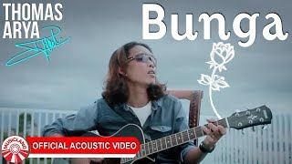 BUNGA - THOMAS ARYA  ( NEW VERSION )