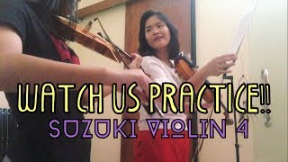 WATCH US PRACTICE - SUZUKI VIOLIN 4