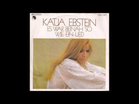 Katja Ebstein - Es war beinah so wie ein Lied