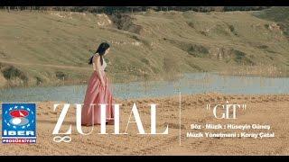 zuhal git official video 2016 ber prodksiyon
