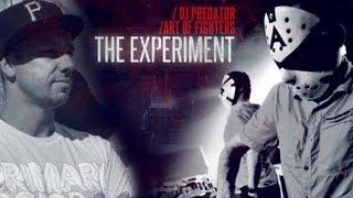 DJ Predator & Art of Fighters - The Experiment