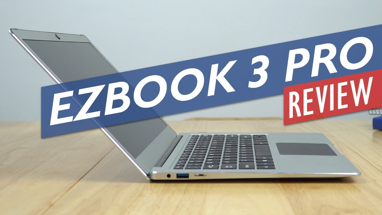 Jumper Ezbook 3 Pro Review One Of The Best Apollo Lake Laptops