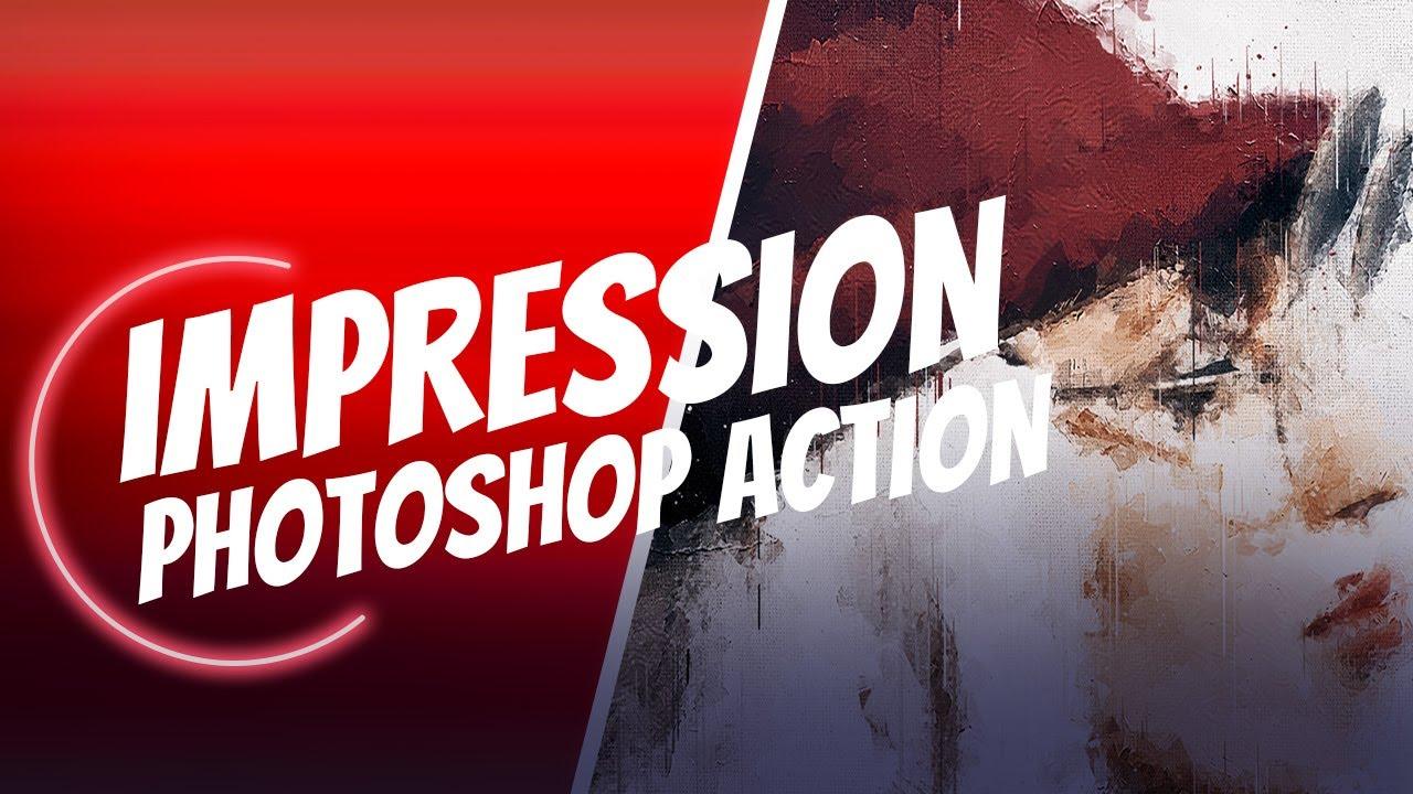 Impression Photoshop Action Tutorial Youtube