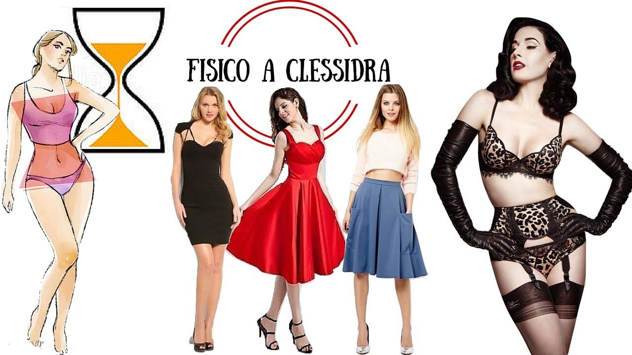 3854cc749076 Fisico a CLESSIDRA come vestirsi per valorizzarlo - YouTube