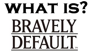 What happened in Bravely Default? (RECAPitation)