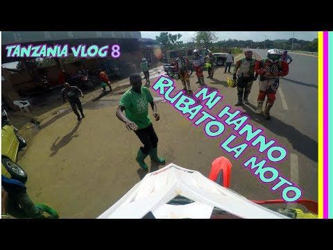 MI HANNO RUBATO LA MOTO I Tanzania Vlog 8 finale